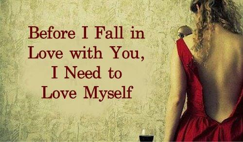 Før jeg forelsker mig i dig, skal jeg elske mig selv