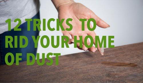 12 tip og tricks til at fjerne støv i dit hjem
